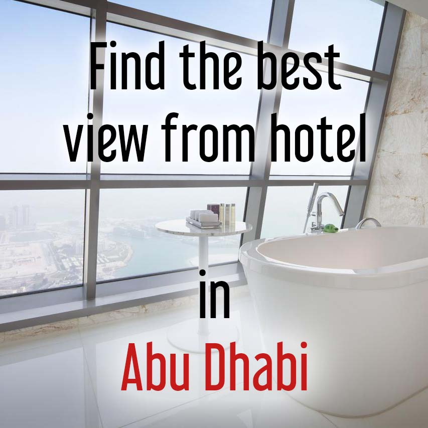 Hotels with most beautiful view in Abu Dhabi
