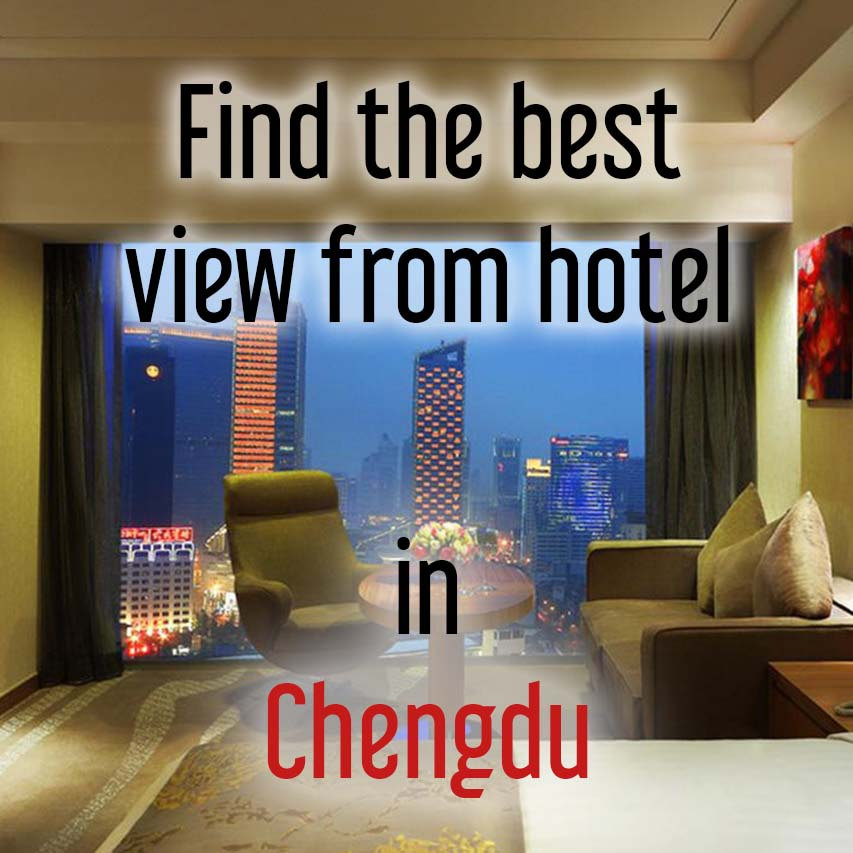 Hotels with best view in Chinese Changdu