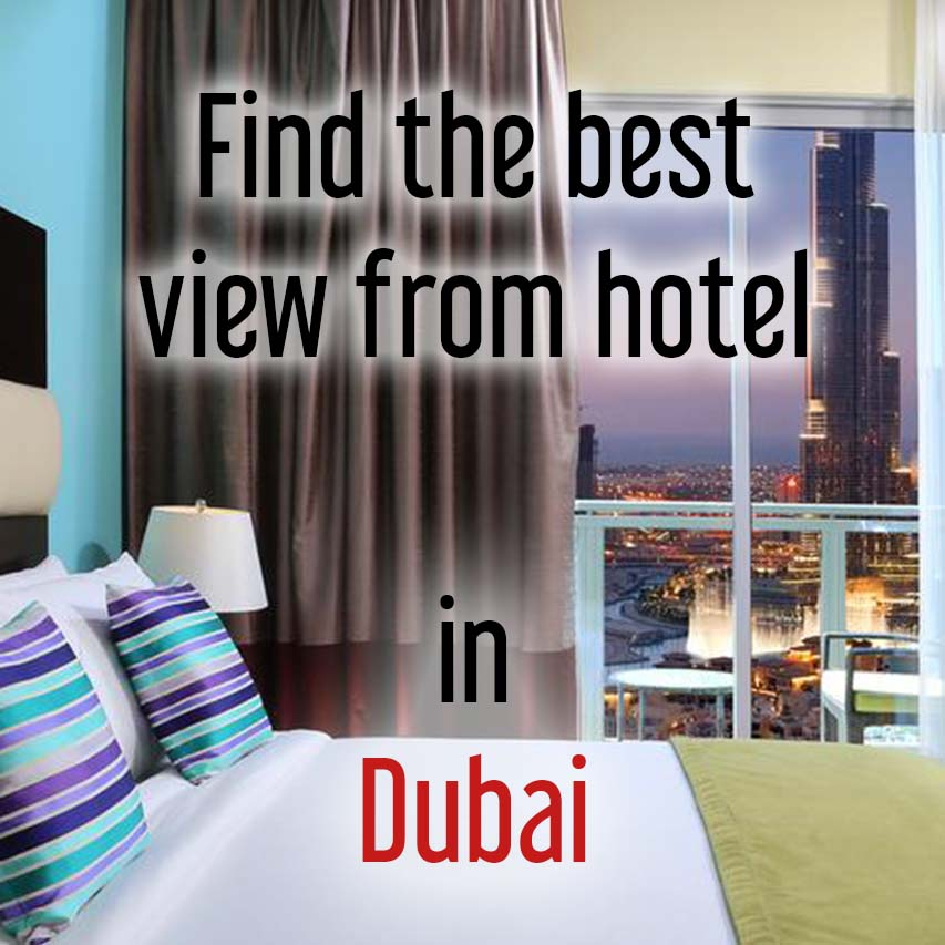 Hotels with most beautiful view in Dubai