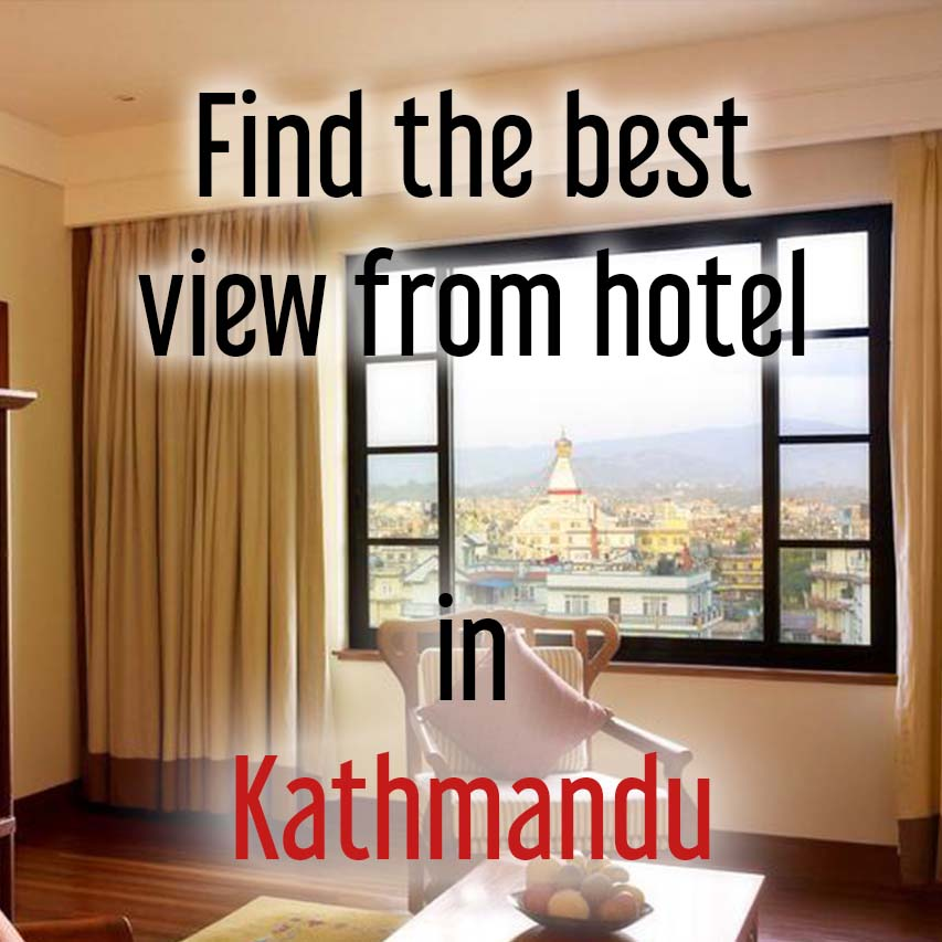 Hotels with most beautiful view in Kathmandu, Nepal