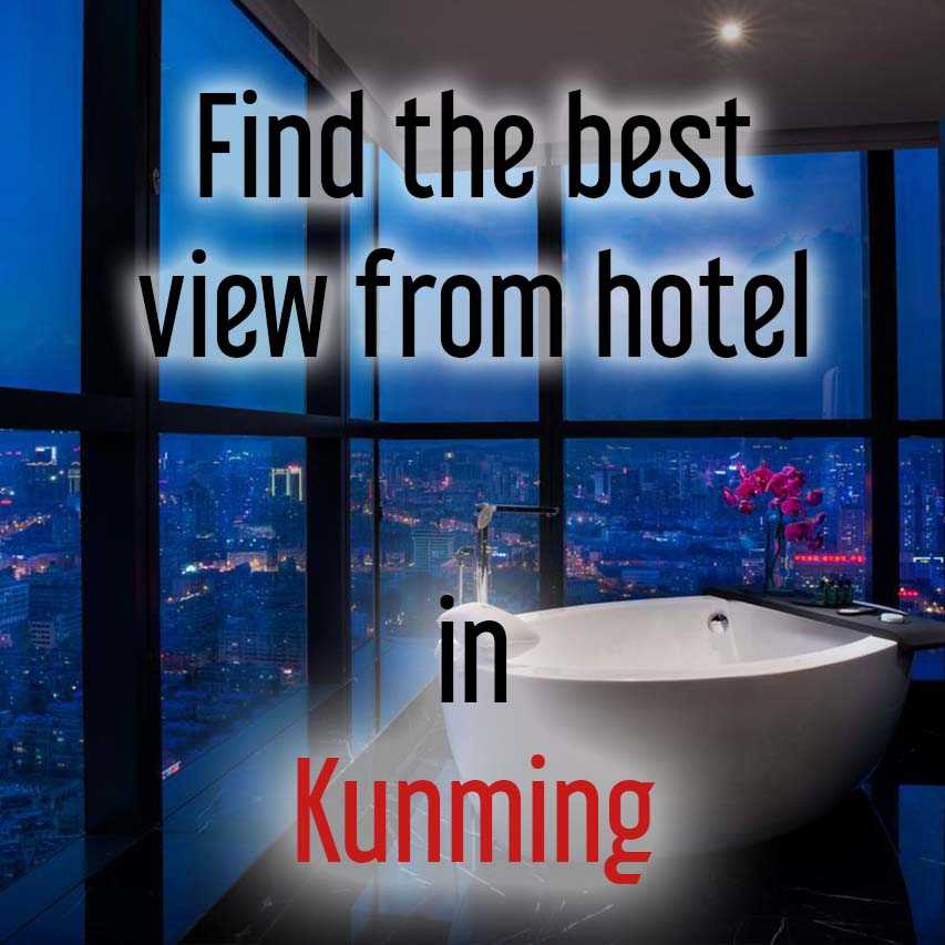 Hotels with best view in Kunming