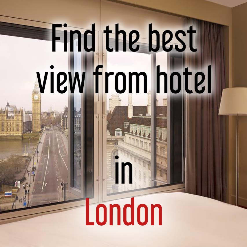 Hotels with most beautiful view in London
