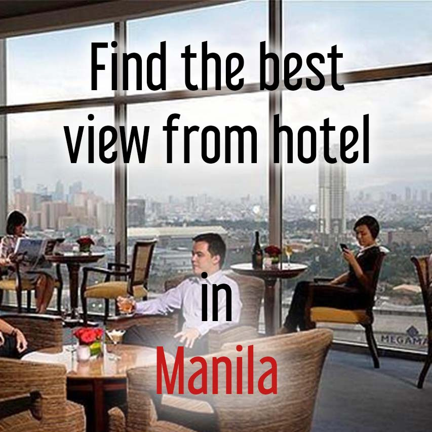 Hotels with most beautiful view in Manila