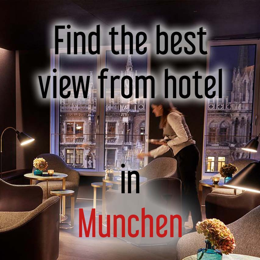 Hotels with most beautiful view in Munich, Germany