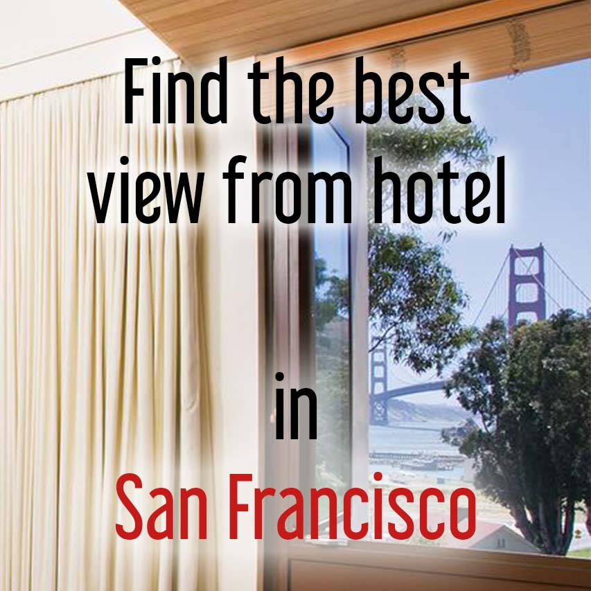 Hotels with most beautiful view in San Francisco