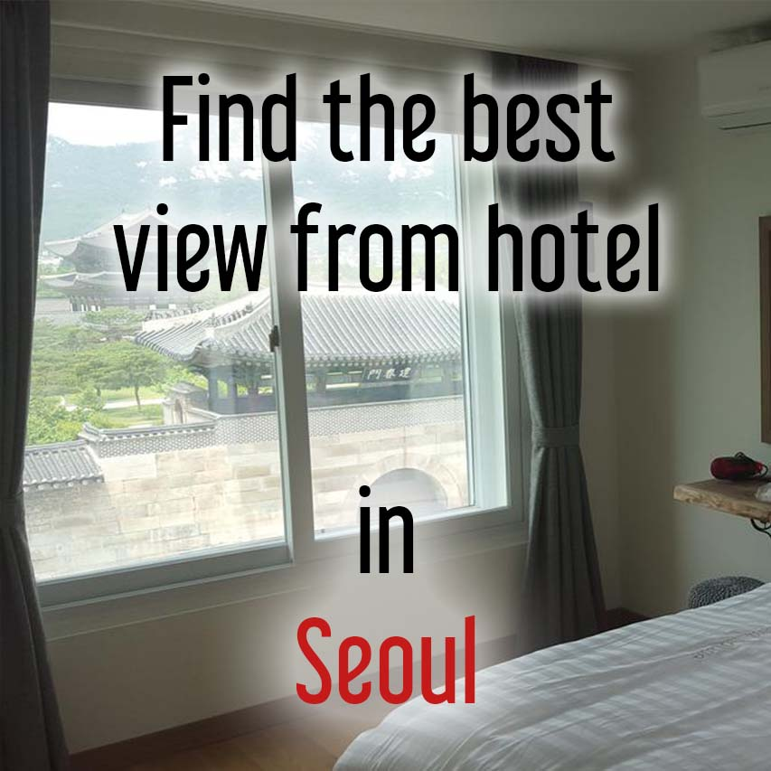 Hotels with most beautiful view in Seoul